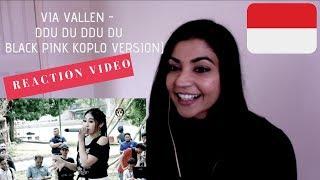Via Vallen - Ddu Du Ddu Du   Black Pink Koplo Version - Indonesian Reaction Vide