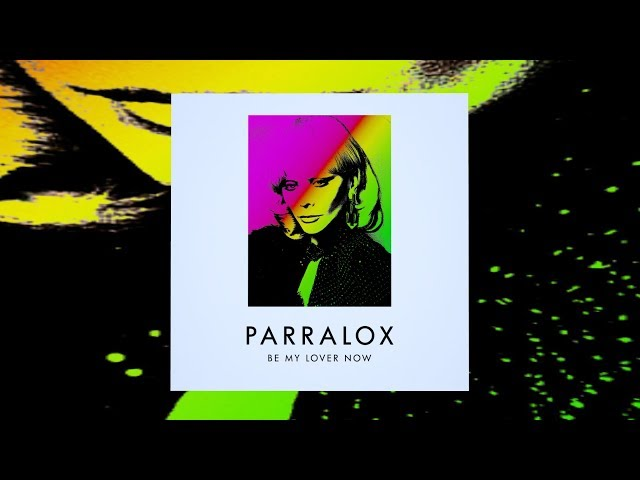 Parralox - Be My Lover Now (Dare Remix) (Phil Oakey & Giorgio Moroder)