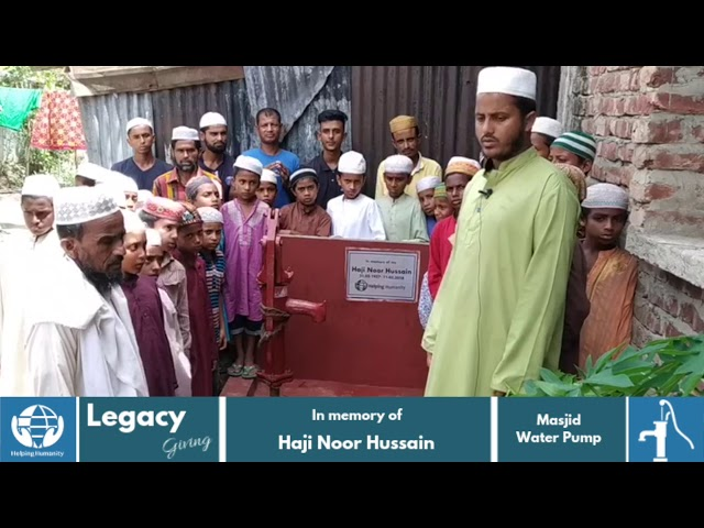Water Pump in memory of Haji Noor Hussain