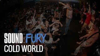 Download Cold World / Sound and Fury 2007 MP3 song and Music Video