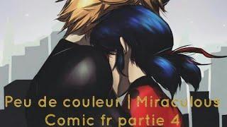 Peu de couleur | Miraculous Comic fr pt 4 -Iman Iman