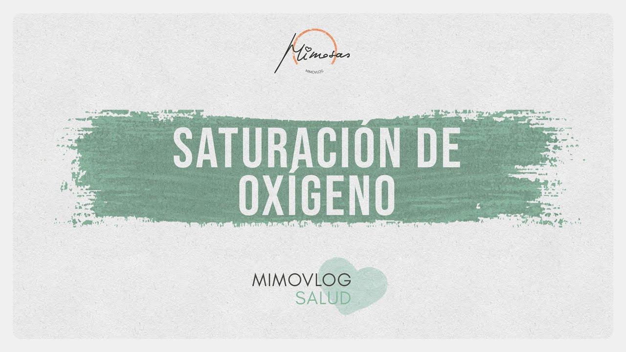 Saturacion De Oxigeno En Sangre Youtube
