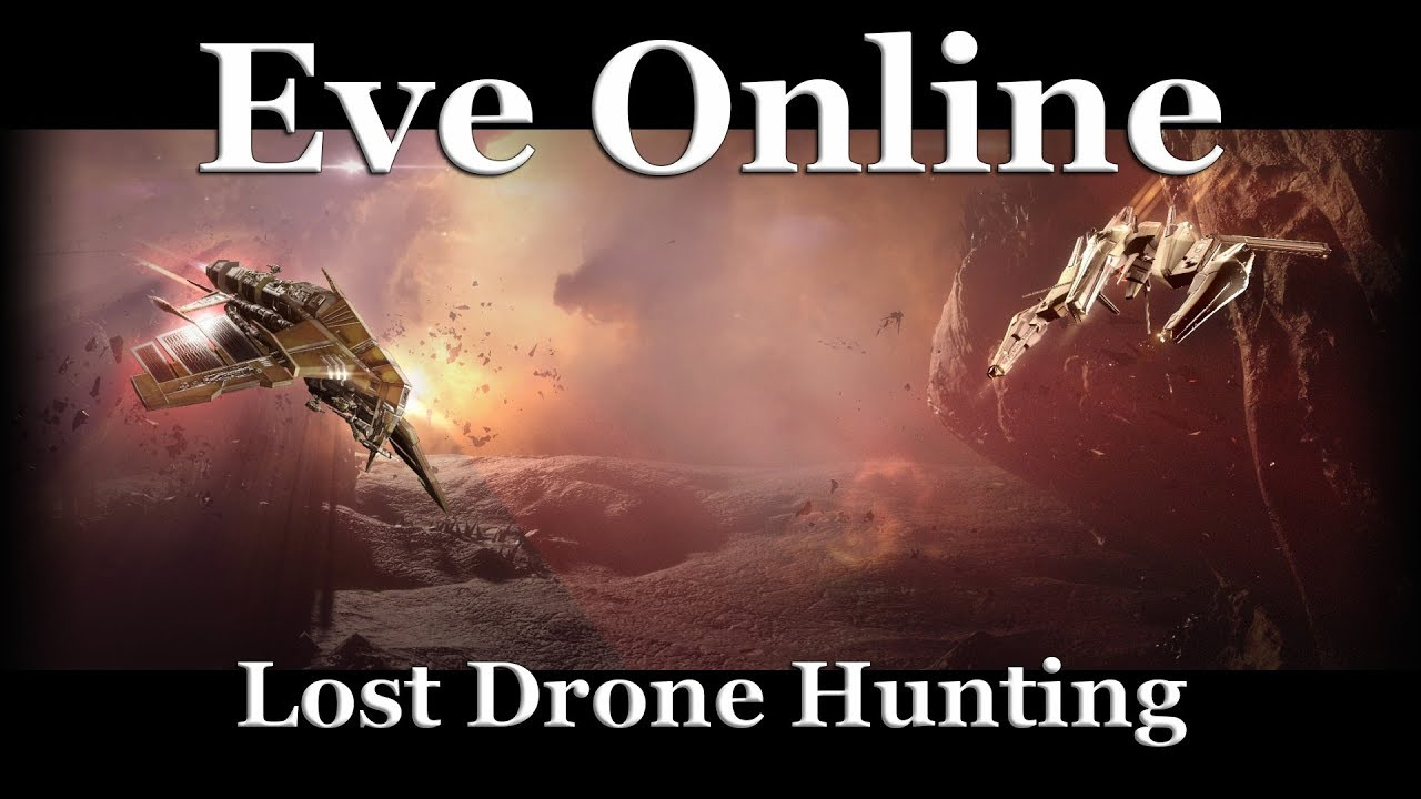 Eve Online - Lost Drone Hunting