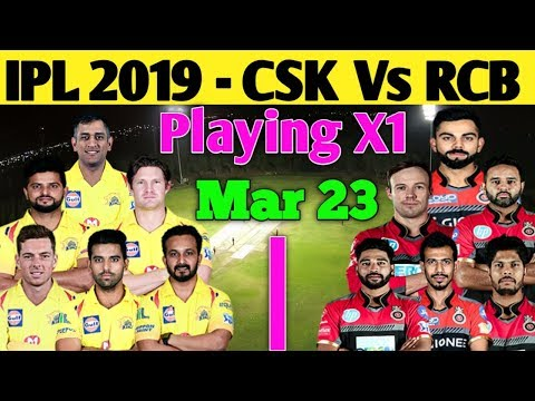 IPL 2019 Chennai Super Kings Vs Royal Challengers Bangalore | IPL 2019 Mar 23