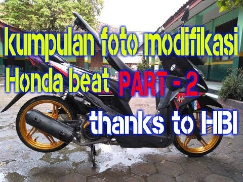 Kumpulan foto modifikasi honda beat terbaru part-2||thanks to HBI