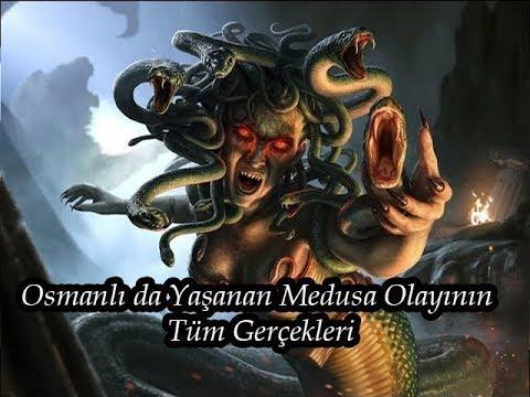 Osmanlı da Yaşanan Medusa Olayının Tüm Gerçekleri