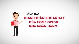 Hướng dẫn thanh toán khoản vay của Home Credit qua ứng dụng Momo