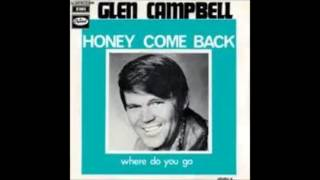 Glen Campbell   Honey Come Back