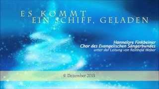 [09] Chor des Evangelischen Sängerbundes - Es kommt ein Schiff, geladen