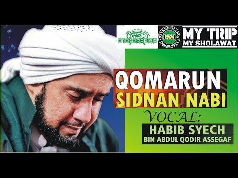 Sholawat Qomarun Sidnan Nabi - Habib Syech