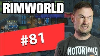 Sips Plays RimWorld (27/5/2019) - #81 - A Split in Stories
