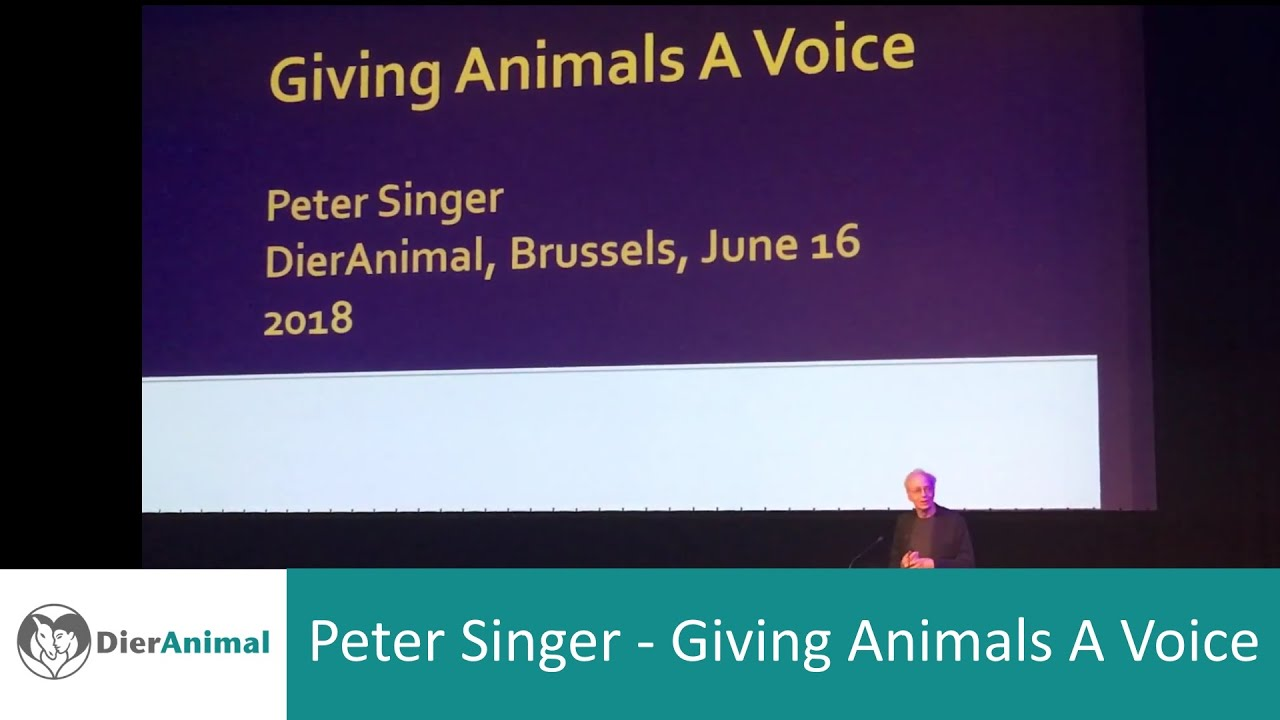 Peter Singer - Giving Animals A Voice
