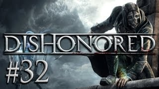 Dishonored #32 - Let