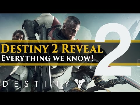 Destiny 2 - Everything we know about the Destiny 2 Gameplay Premiere Event!