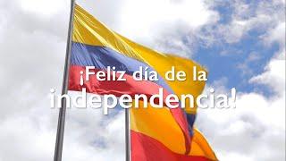 Feliz día de la independencia de Colombia