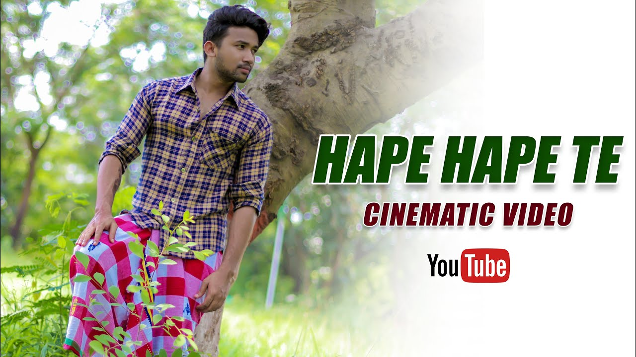 Hape Hape Te | Cinematic Video | New Santali Cover Video Song 2021