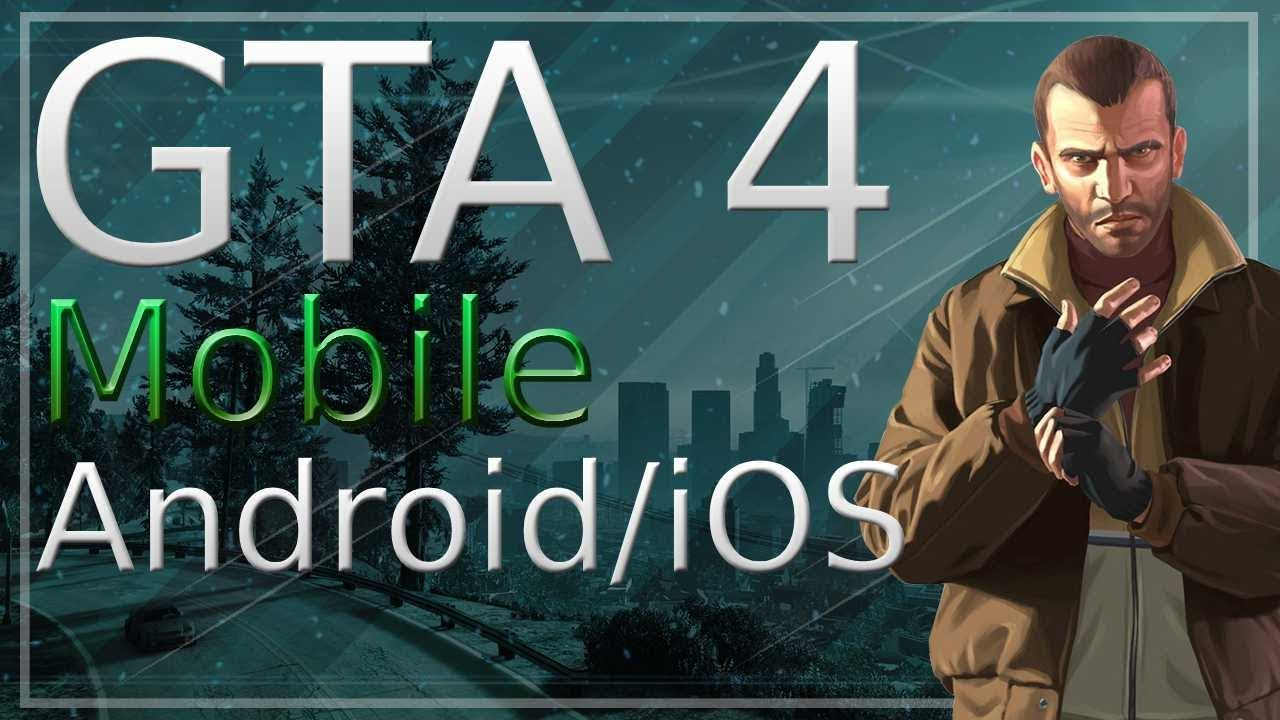 GTA 4 Android - How to Download GTA 4 Mobile (Android and iOS)