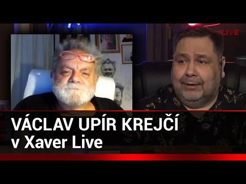 Xaver LIVE S Hostem: Václav Upír Krejčí