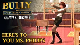 Bully: Anniversary Edition - Mission #45 - Here's to You Ms. Philips