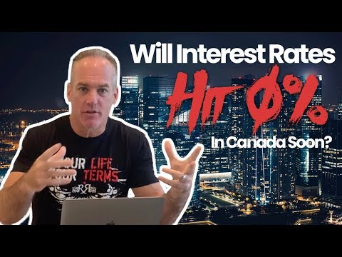 Will Interest Rates Hit 0% In Canada Soon?