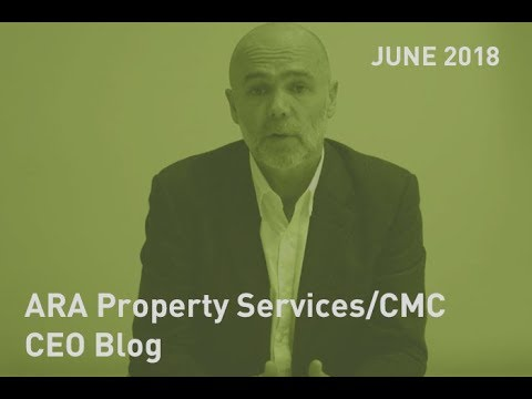 ARA Property Services   CEO Blog June 2018
