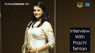 Prachi Tehlan Fun Interview | Bailaras | Ikyawan New Star Plus Serial | Arjan Movie Promotions