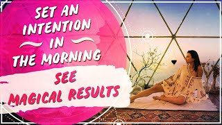 Setting an Intention in the Morning   Law of Attraction Manifestation Monday Success Stories