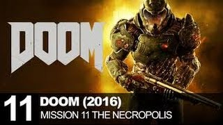 DOOM Mission 11 The Necropolis Walkthrough Gameplay Doom