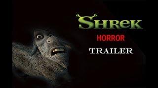 IF SHREK WAS A HORROR MOVIE (TRAILER)