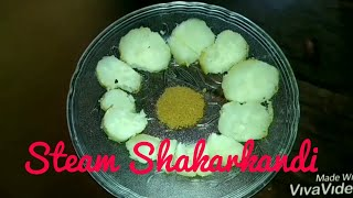 Steam    Shakarkandi .......