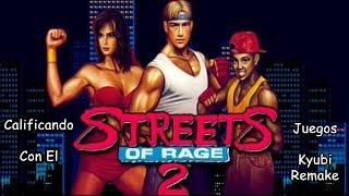 Calificando Juegos Con El Kyubi Remake - Streets Of Rage 2