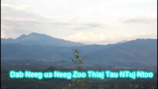 Dab Neeg Ua Neeg Zoo Thiaj Tau Ntuj Ntoo