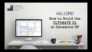 Creating the Ultimate GL in Dynamics GP