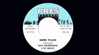 Nick Waterhouse - Some Place