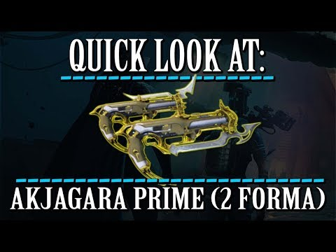 Warframe - Quick Look At: Akjagara Prime (2 Forma) thumbnail
