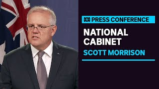 #LIVE: PM Scott Morrison is holding a press conference following National Cabinet | ABC News