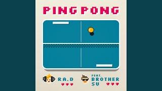 핑퐁 (pingpong) (Feat. 브라더수) pingpong (Feat. BrotherSu)