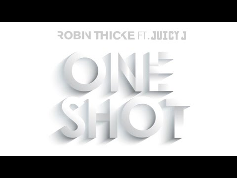 Robin Thicke - One Shot (Audio) ft. Juicy J
