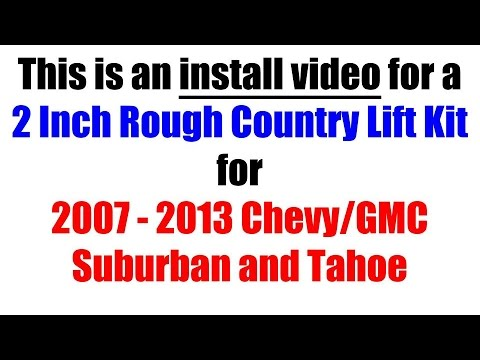 Rough Country Leveling Kit - 2 inch for GMC Suburban, Tahoe, 07-13 Chevy/GMC - Tutorial and Review