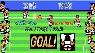 Kojiro Hyuga & Wild Striker Goal 3 Türkçe 1. Bölüm (Sohbet,Muhabbet)