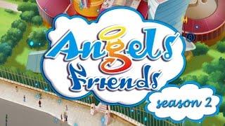 ANGEL`S FRIENDS - season 2 TRAILER