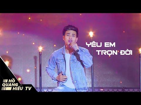 Yêu Em Trọn Đời - Hồ Quang Hiếu | Liveshow Chuyện Tình Tôi Hát
