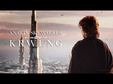 Anakin Skywalker | Krwlng