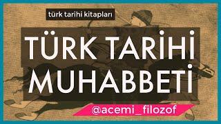 TÜRK TARİHİ MUHABBETİ - Türk Tarihi İçin Hangi Kitaplar? Halil İnalcık, Ahmet Yaşar Ocak