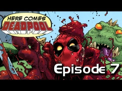 "Deadpool Episode 7 - ""Poop River, Filthy Like A Sewer"""