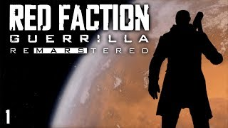 Smashy Boom Boom! - Red Faction: Guerrilla Re-mars-stered (Remastered) PC Gameplay part 1