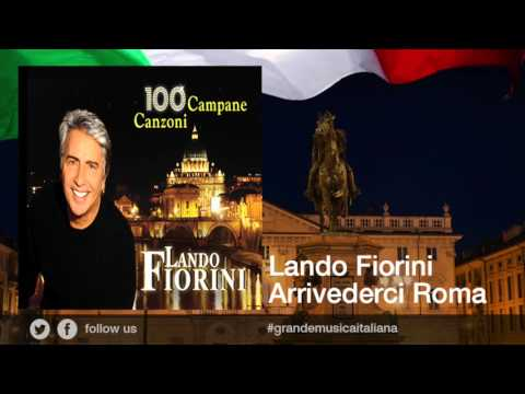 Lando Fiorini - Arrivederci Roma - Le più belle canzoni romane