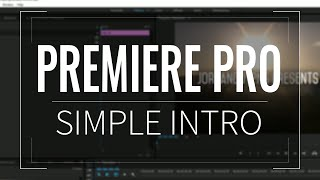 How-to: Make an Intro in Premiere Pro CC