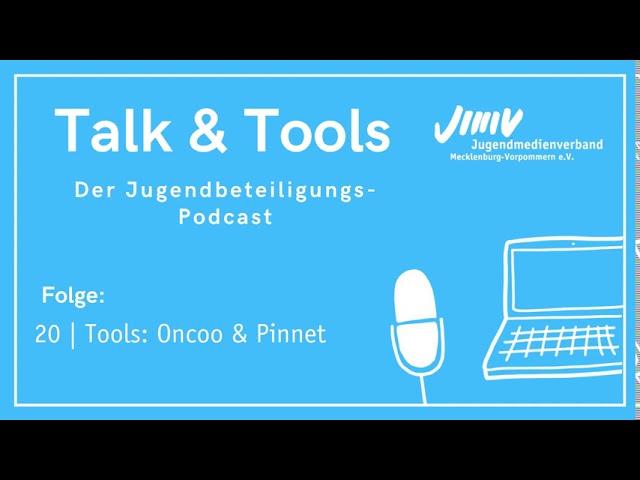 Folge 20 | Tools: Oncoo und Pinnet - Talk&Tools - der Jugendbeteiligungspodcast