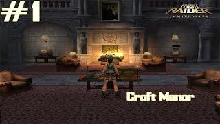 Tomb Raider Anniversary - [Part 1 - 100% Complete] - Intro & Croft Manor